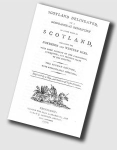 Scotland Delineated - Or A Geographical Description Of Every Shire In Scotland