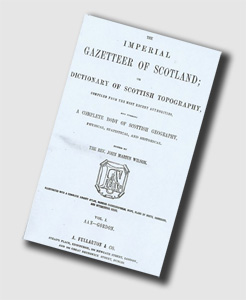 Imperial Gazeteer of Scotland